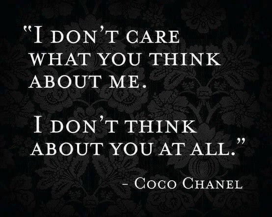- Coco Chanel  Die zit :-)
