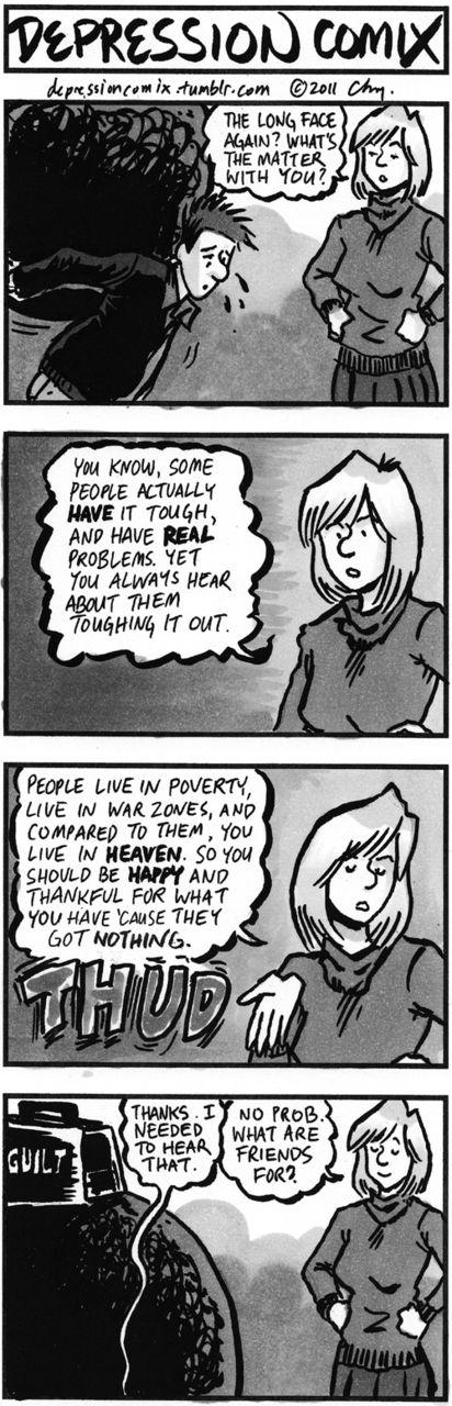 Depression Comix- I need that, please tell me more about how guilty I should feel about that too? Thanks.