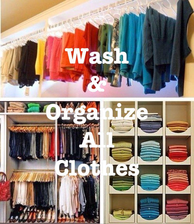 Wash & Organize All Clothes