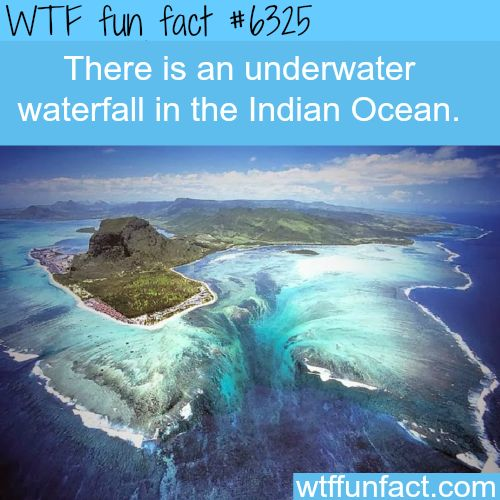Underwater waterfall, Indian Ocean - WTF fun facts