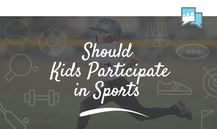 Should Kids Participate in Sports