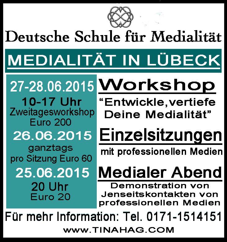 Juni - Medialität in Lübeck