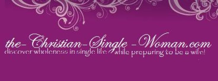 christian-single-woman.com   Helping Christian single women lead whole lives while preparing for marriage.