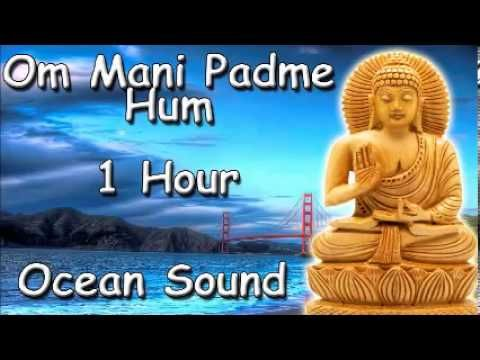 YOGA MUSIC - Om mani padme hum mantra 1 hour meditation with Tibetan Monks and ocean sound - YouTube