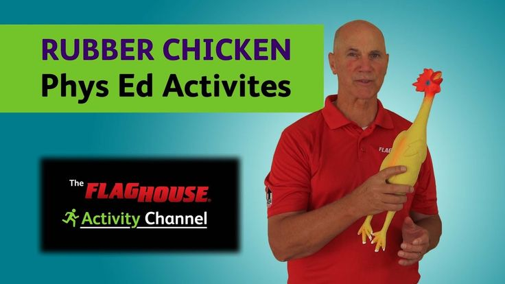 5 Phys Ed Activities with Rubber Chickens What can be more fun than games with a Rubber Chicken? FlagHouse Rubber Chickens are a great tool for a variety of catch and toss, balance and teamwork games.