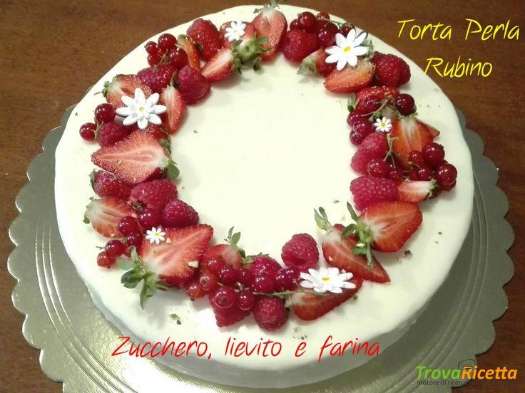 Torta Perla Rubino al cioccolato bianco e frutti rossi  #ricette #food #recipes