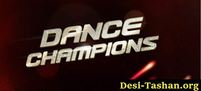 Dance Champions Episode 2 – 1st October 2017 video watch online desi tashan, Star Plus serial Dance Champions 1st October 2017 full episode