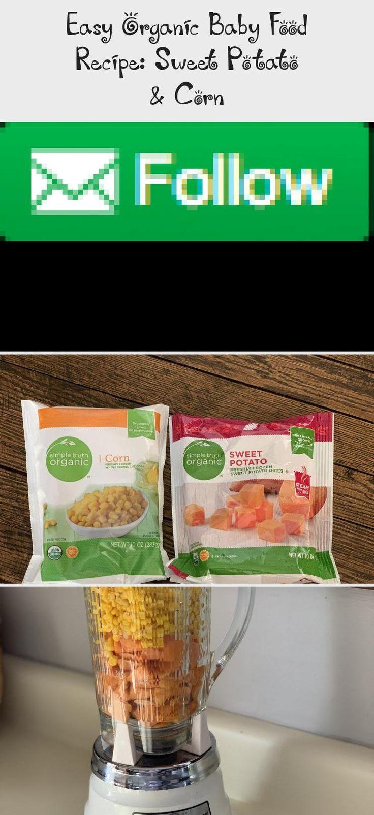 Easy Organic Baby Food Recipe: Sweet Potato & Corn - BABY ...
