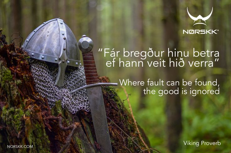 Viking Proverb of the Week.