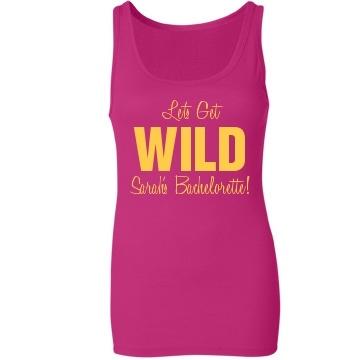 Let's Get Wild Bachelorette Party Tank Top
