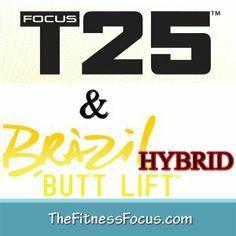 My Brazil Butt Lift and Focus T25 Hybrid Schedule