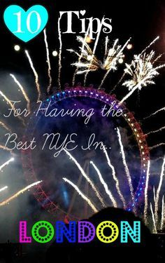 10 Tips for Having the Best New Years Eve of Your Life in London – Adventure Lies in Front  I spent 2015-2016 NYE in London and it was seriously the most amazing New Years Eve of my life. The fireworks display was out of this world. Add this one to your bucket list!