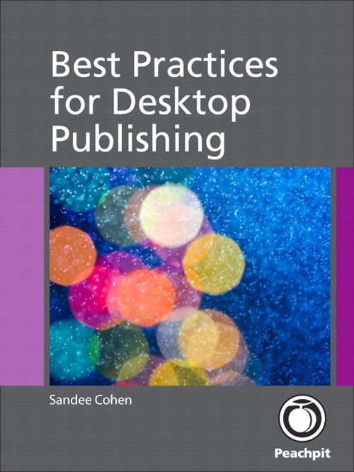 Best Practices for Desktop Publishing By Sandee Cohen {Peachpit Press, January 2012} - ePub JUST $2.39!