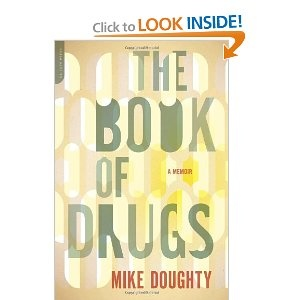 'The Book of Drugs' by Mike #Doughty #research #drugs #high #SUPERHIGH