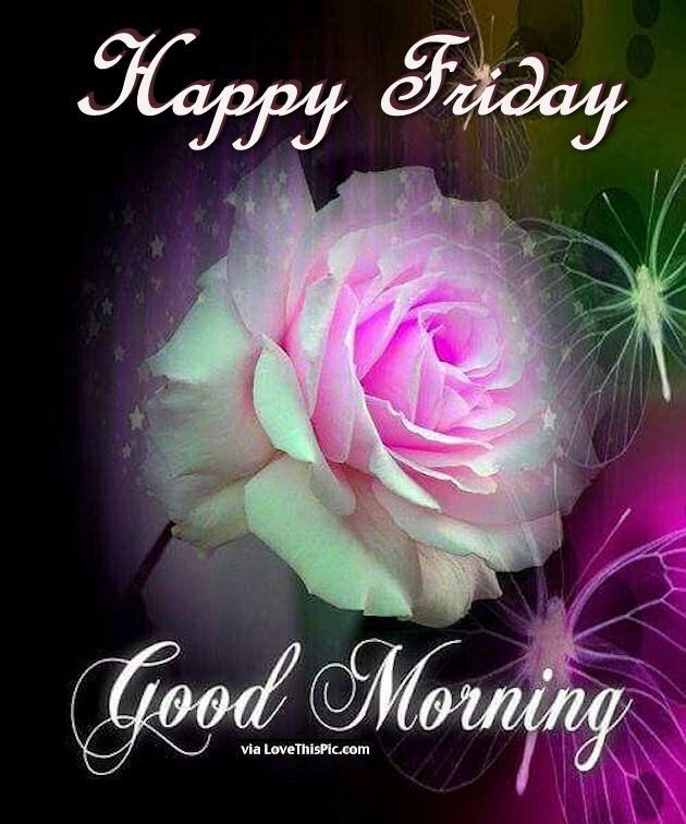 Pin By Onike Decker On Friday Blessings Good Morning Friday Good