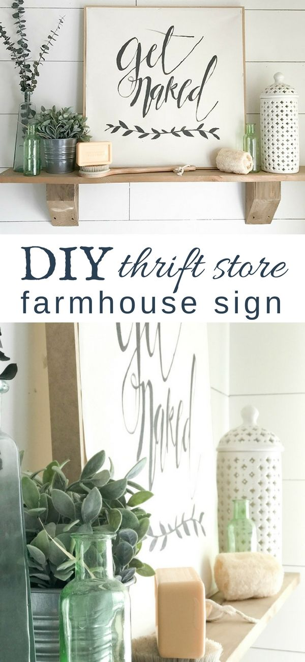 Get Naked! The best thrift store DIY farmhouse sign!  Easy to make, and interchangeable!  Going to make some more to decorate my farmhouse with! via @TwelveOnMain