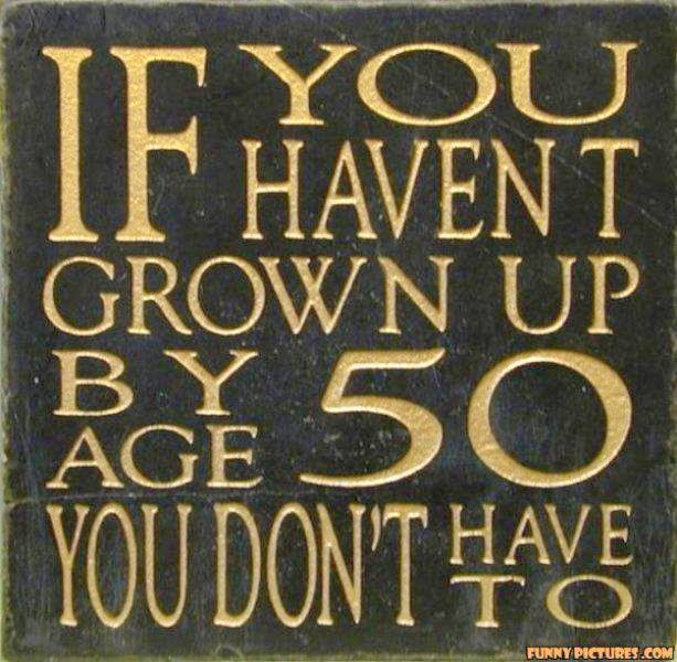 So there!: Growingup, Birthday, Growing Up, Funny, Typewriters Keyboard, 10 Years, Inner Child, Inspiration Quotes, Turning 50