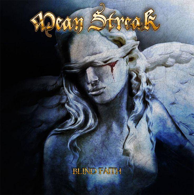 BEHIND THE VEIL WEBZINE: MEAN STREAK Reveal 'Blind Faith' Album Cover, Trac...