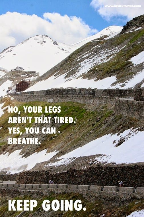 Keep Going #cycling #motivation In Situ Travel - Google+