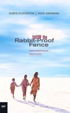 journey-and-destination: Follow the Rabbit-Proof Fence by Doris Pilkington (Nugi Garimara)