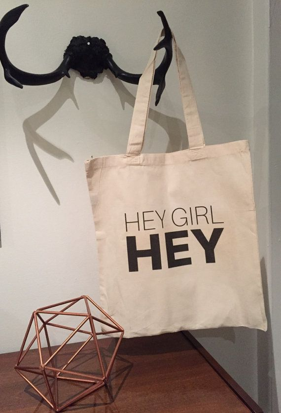 Hey Girl Hey Canvas Tote Bag  Funny Tote / Gift Bag by ThisNThatTO