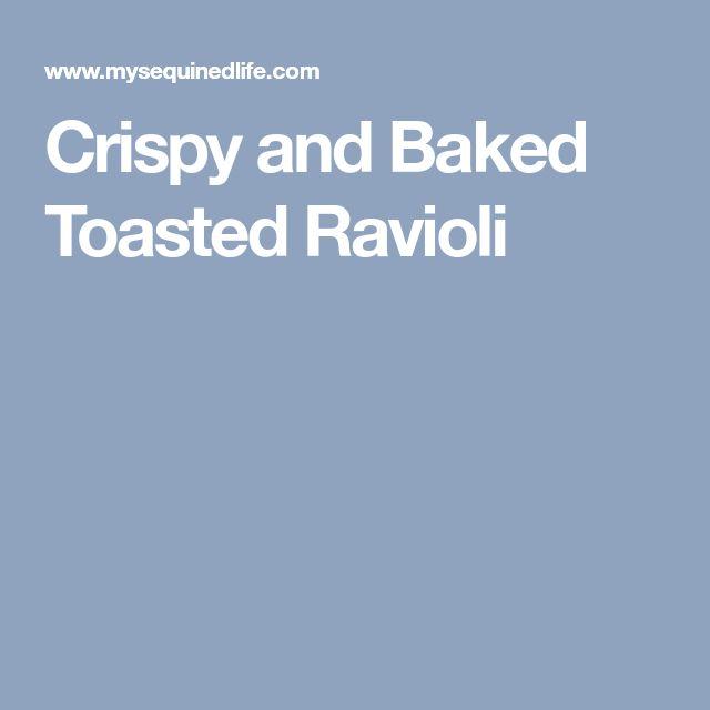 Crispy and Baked Toasted Ravioli