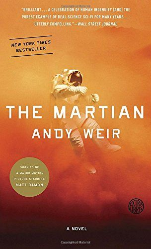 The Martian: Andy Weir ~ amazing story!: