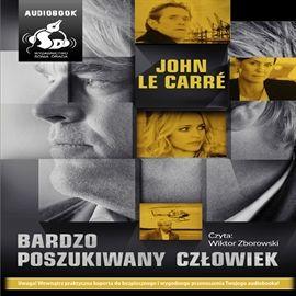 """John Le Carre, """"Bardzo poszukiwany człowiek"""", przeł. Jan Rybicki, Sonia Draga, Katowice 2014. Jedna płyta CD, 15 godz. Czyta Wiktor Zborowski."""