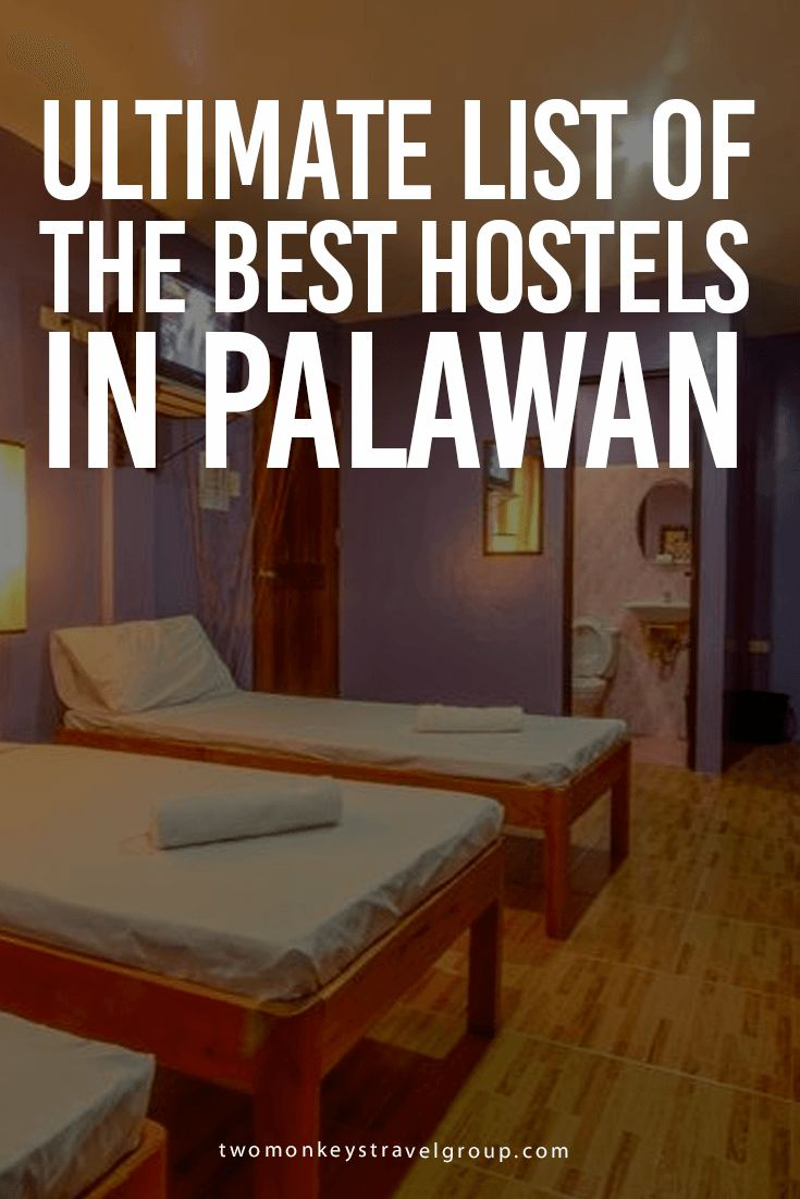 Ultimate List of The Best Hostels in Palawan Providing you the ultimate list of the BEST HOSTELS IN PALAWAN – includes rates, locations and great reviews that will definitely help you with your stay in Palawan!  In this article, you will find the following – Best hostels in El Nido; Best hostels in Puerto Princesa; and Best hostels in Coron.