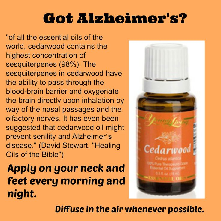 If you know anyone who is dealing with Alzheimer's, suggest that they use and diffuse Young Living's Cedarwood oil daily.