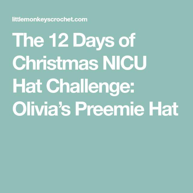 f7392111235 The 12 Days of Christmas NICU Hat Challenge  Olivia s Preemie Hat ...