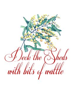 Deck the Sheds with Bits of Wattle - Australian Christmas Carol