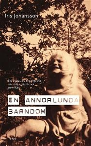 En annorlunda barndom. A groundbreaking and totally different book that has learned me a lot about life! Don´t doubt, read it!