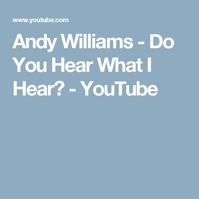Andy Williams - Do You Hear What I Hear? - YouTube