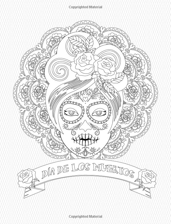 588 best skull coloring/ Dia de los Muertos images on Pinterest ...