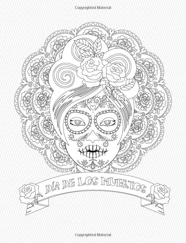 557 best images about skull coloring/ Dia de los Muertos ...