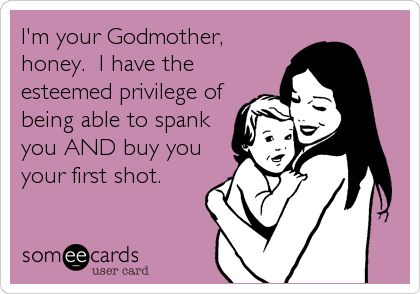 My latest blog about being a questionable godmother
