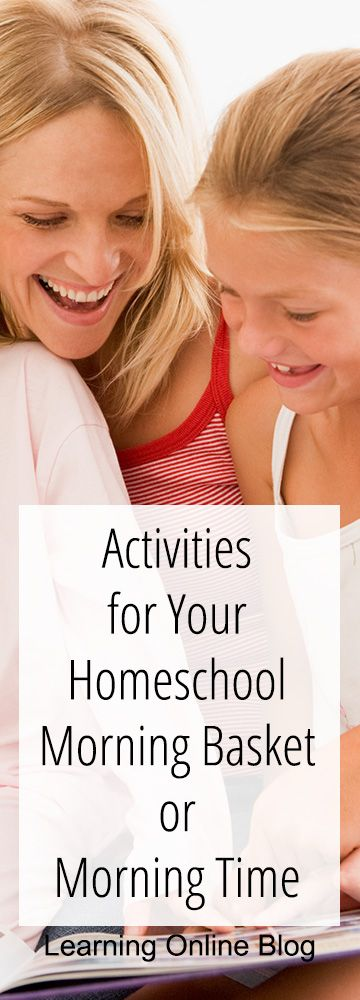 Here are some ideas for activities for your homeschool Morning Basket or Morning Time. #homeschool #homeschooling