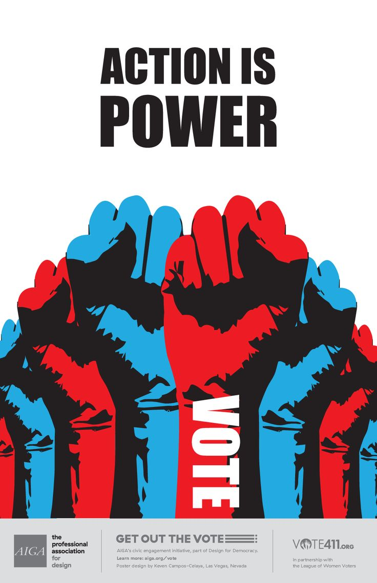 Action is power by Keven Campis-Celaya, AIGA Get Out the Vote Initiative
