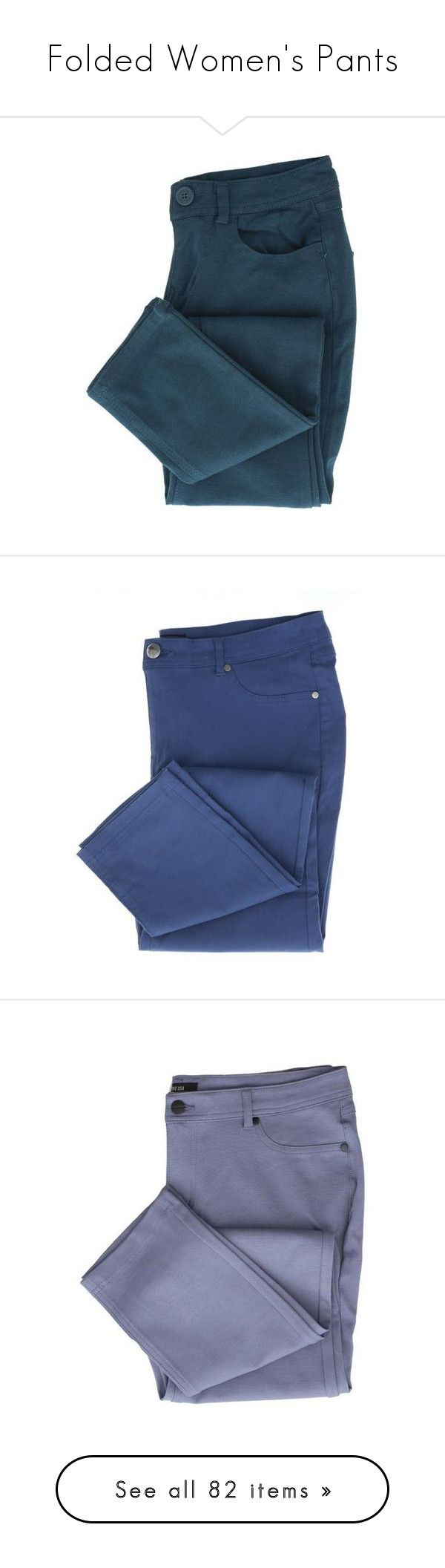 """""""Folded Women's Pants"""" by scarletj17 ❤ liked on Polyvore featuring denim, jeans, Womens, pants, blue trousers, five pocket pants, 5 pocket pants, blue pants, ponte trousers and blue slim fit pants"""