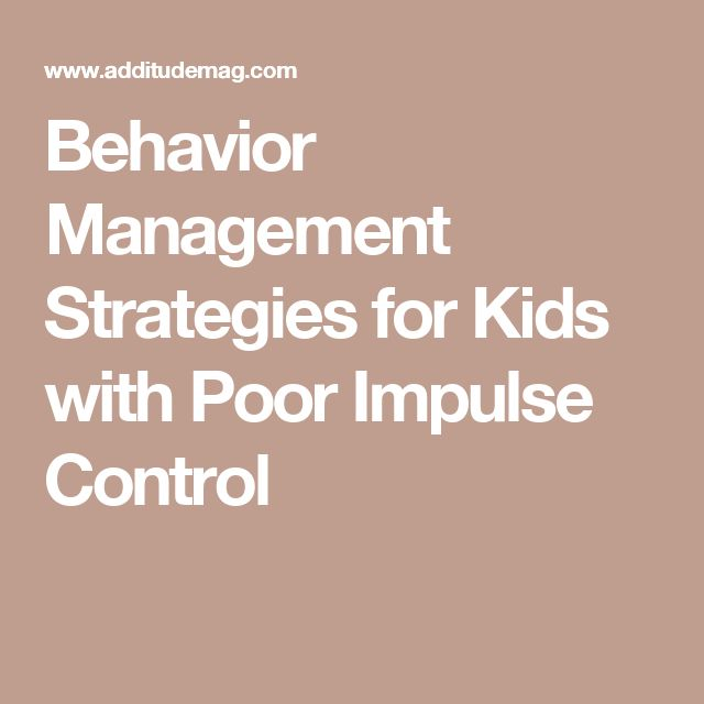Behavior Management Strategies for Kids with Poor Impulse Control