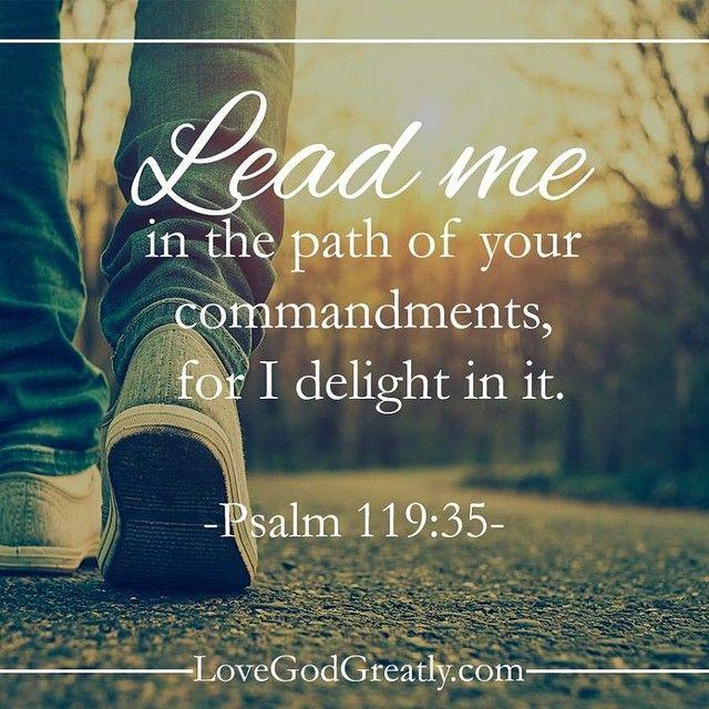 #LoveGodGreatly #Psalm119 Week 2- Tuesday Read: Psalm 119:33-35
