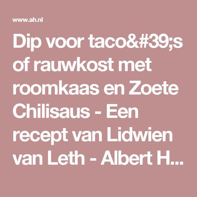 Dip roomkaas en Zoete Chilisaus - Een recept van Lidwien van Leth - Albert Heijn
