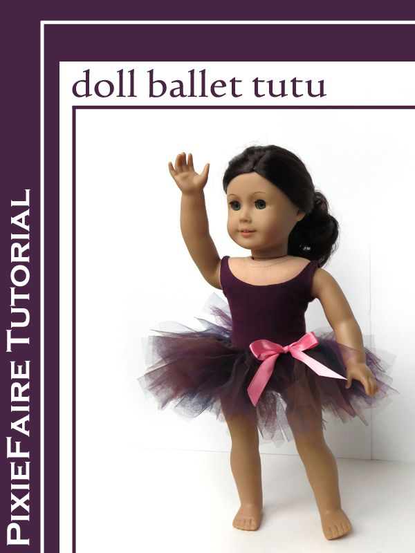 Doll-sized tutu       Has your doll caught the ballet bug this year? Well, this week's craft just might be the answer! This tutu goes togeth...