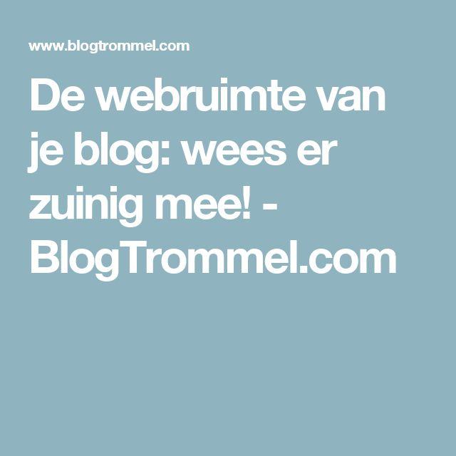 De webruimte van je blog: wees er zuinig mee! - BlogTrommel.com