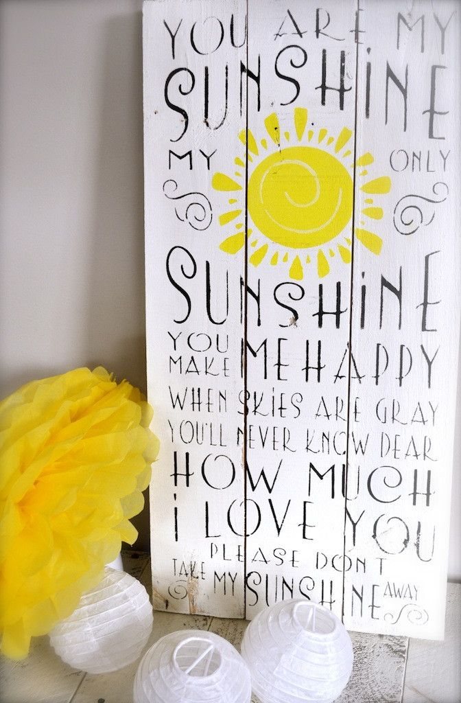 You are my Sunshine - I so need to make this for Amaris. This is daddy song to her ;)