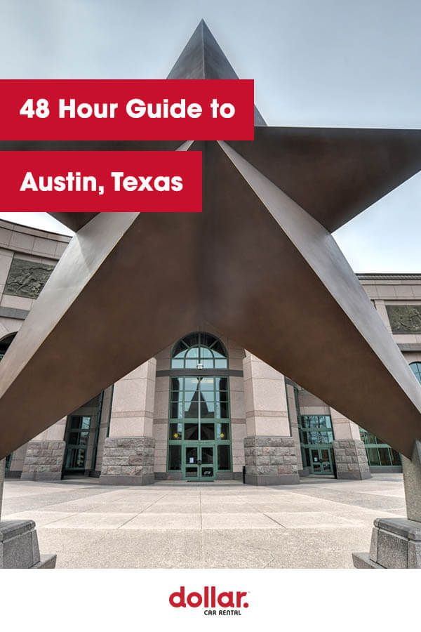 Home To The University Of Texas And The State Capital Austin Is A Hot Spot To Visit In The State Of Texas The South By Visit Austin Dollar Car Rental Austin