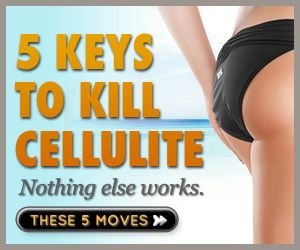 5 keys to kill cellulite.