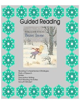 Brave Irene is one of those perfect books that shows a character having a Growth Mindset.  Not only that, but the descriptive words  adjectives, similes, verbs  that William Steig uses are a perfect example of SHOW, DONT TELL.  Brave Irene is a mentor book that teachers can use to help improve a students writing.