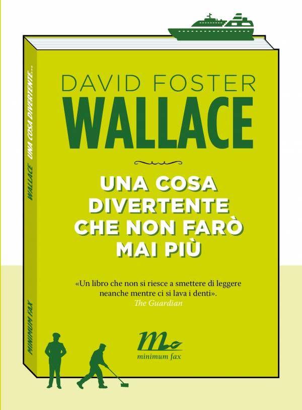 Una cosa divertente che non farò mai più di David Foster Wallace, #minimunfax